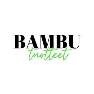 Bambu tuotteet