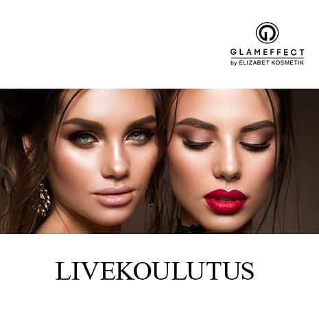 Glameffect livekoulutus